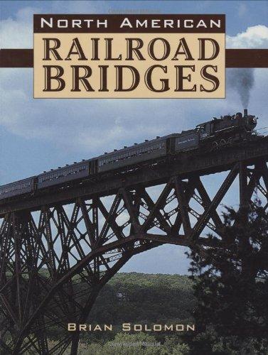 9780760325278: North American Railroad Bridges