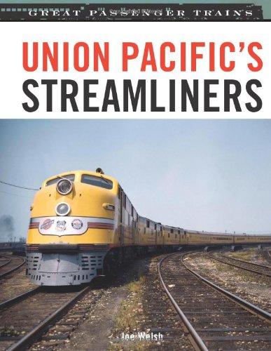 Union Pacific Streamliners (Great Passenger Trains): Walsh, Joe: