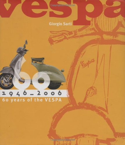 9780760325773: Vespa: 60 Years, 1946 - 2006