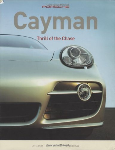 9780760325810: Porsche Cayman: Thrill of the Chase