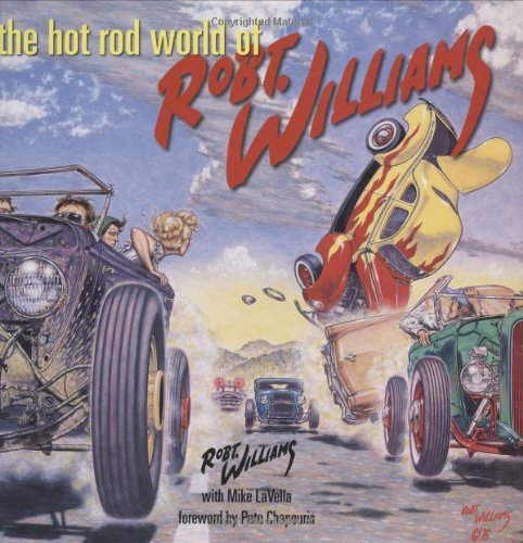 9780760326602: The Hot Rod World of Robt. Williams