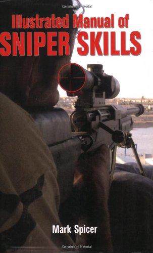 9780760326749: Illustrated Manual of Sniper Skills