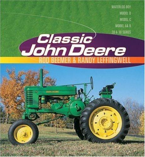 Classic John Deere: Randy Leffingwell