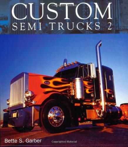 9780760327142: Custom Semi Trucks 2