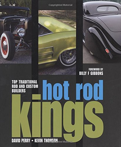 9780760327388: Hot Rod Kings: Top Traditional Rod and Custom Builders