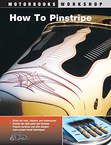 9780760327494: How to Pinstripe (Motorbooks Workshop)