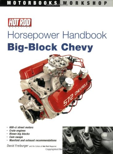 Hot Rod Horsepower Handbook: Big-Block Chevy (Motorbooks Workshop): Freiburger, David