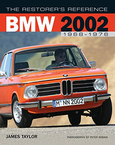 9780760327968: The Restorer's Reference BMW 2002 1968-1976