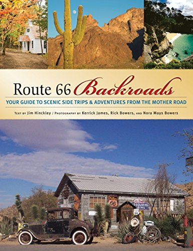 9780760328170: Route 66 Backroads: Your Guide to Scenic Side Trips & Adventures from the Mother Road (Backroads of ...)
