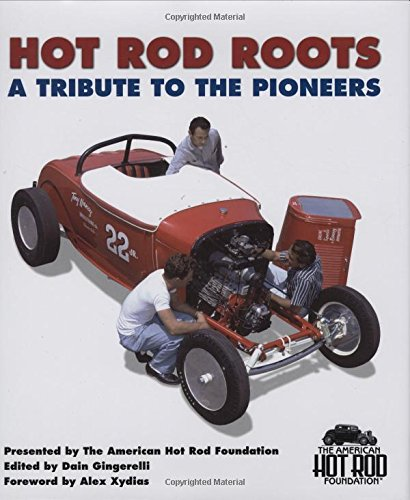 9780760328187: Hot Rod Roots: A Tribute to the Pioneers