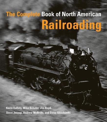 9780760328484: The Complete Book of North American Railroading