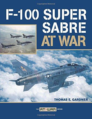 9780760328606: F-100 Super Sabre at War