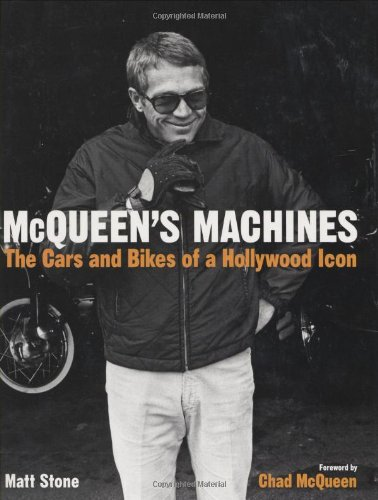 9780760328668: McQueen's Machines: The Cars and Bikes of a Hollywood Legend