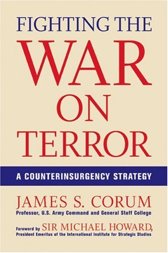 9780760328682: Fighting the War on Terror: A Counterinsurgency Strategy