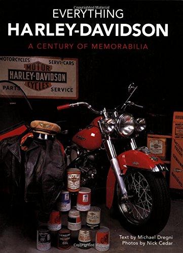 Everything Harley-Davidson: A Century of Memorabilia: Dregni, Michael