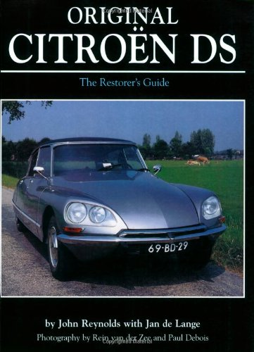 9780760329016: Original Citroen DS: The Restorer's Guide (Original Series)