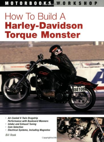 9780760329115: How to Build a Harley-Davidson Torque Monster