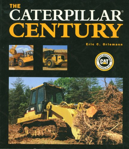 9780760329610: The Caterpillar Century