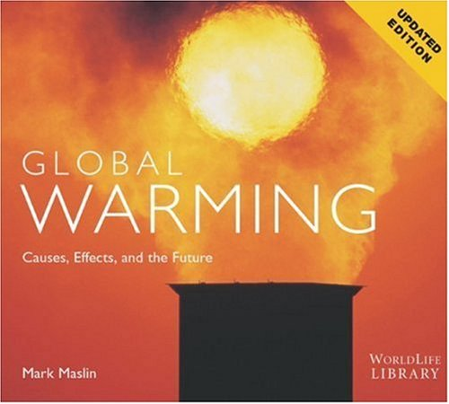 9780760329658: Global Warming: Causes, Effects, and the Future