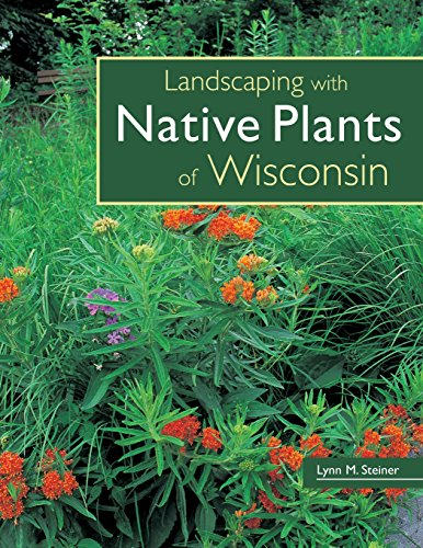 9780760329696: Landscaping with Native Plants of Wisconsin