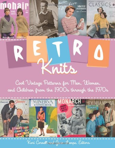 9780760329771: Retro Knits: Cool Vintage Patterns for Men, Women, and Children from the 1900s through the 1970s
