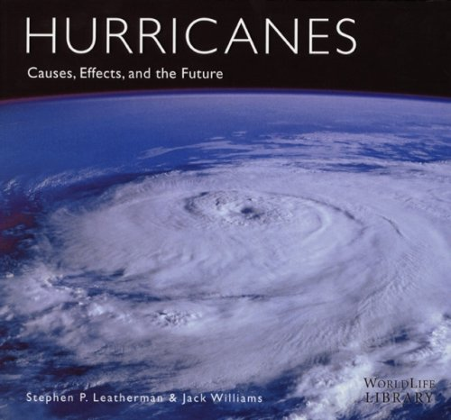 9780760329924: Hurricanes: Causes, Effects, and the Future