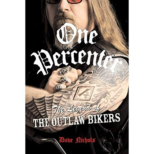 9780760329986: One Percenter: The Legend of the Outlaw Bikers