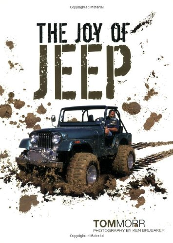 The Joy of Jeep: Morr, Tom