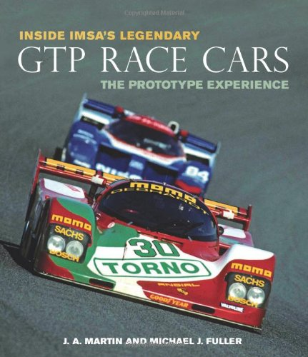 9780760330692: Inside IMSA's Legendary GTP Race Cars: The Prototype Experience