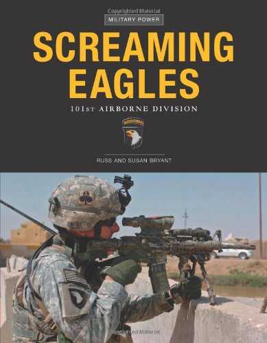 9780760331224: Screaming Eagles: 101st Airborne Division: The 101st Airborne Division (Military Power)