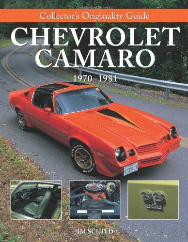 9780760331347: Collector's Originality Guide: Chevrolet Camaro, 1970-1981