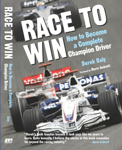 9780760331859: Race to Win: How to Become a Complete Champion Driver: How to Become a Champion Race Car Driver