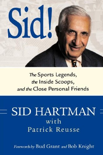 9780760331903: Sid!: The Sports Legends, the Inside Scoops, and the Close Personal Friends