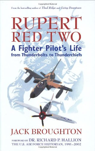 9780760332177: Rupert Red Two: A Fighter Pilot's Life From Thunderbolts to Thunderchiefs