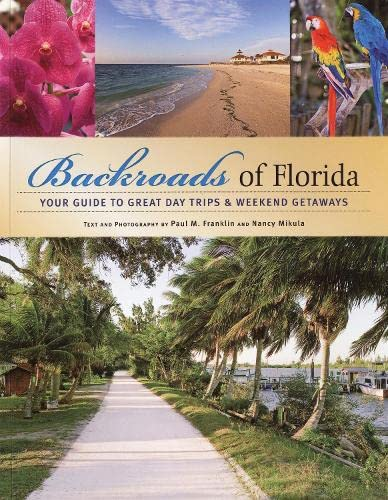 9780760332269: Backroads of Florida: Your Guide to Great Day Trips & Weekend Getaways