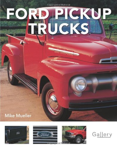 9780760332627: Ford Pickup Trucks (Gallery)