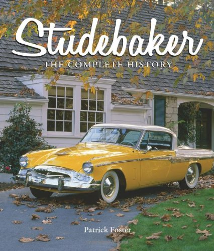 9780760332870: Studebaker: The Complete History