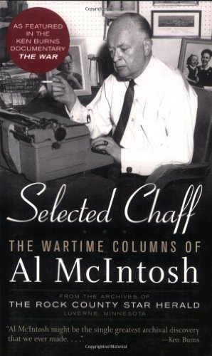 9780760333037: Selected Chaff: The Wartime Columns of Al McIntosh, 1941-1945