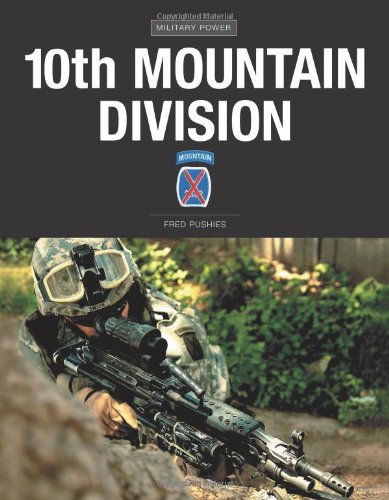 9780760333495: 10th Mountain Division (Military Power)