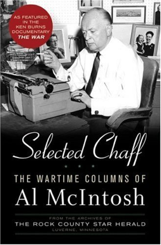 9780760333556: Selected Chaff: The Wartime Columns of Al McIntosh, 1941-1945