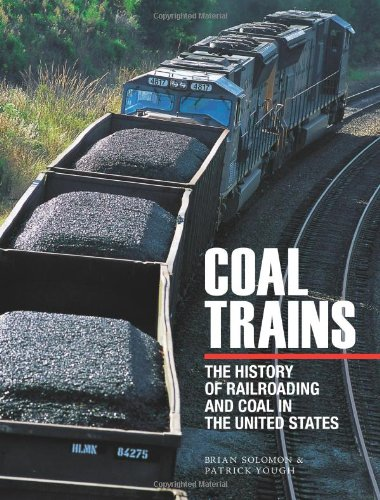 9780760333594: Coal Trains: The History of Railroading and Coal in the United States