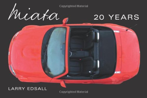 Miata 20 Years (9780760333860) by Larry Edsall
