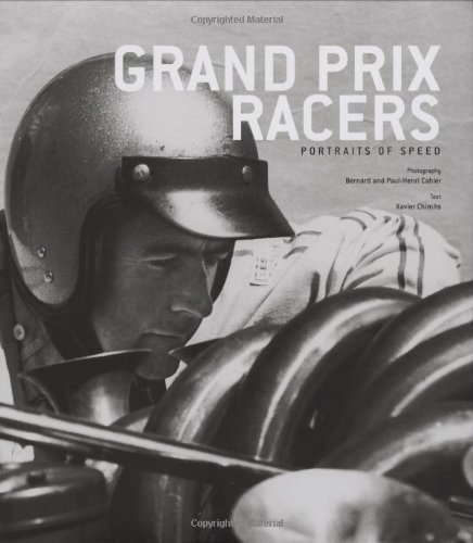 Grand Prix Racers: Portraits of Speed: Chimits, Xavier