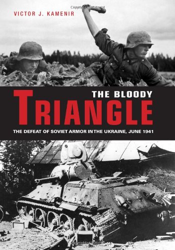 9780760334348: Bloody Triangle: The Defeat of Soviet Armor in the Ukraine, June 1941