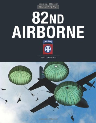 9780760334652: 82nd Airborne (Military Power)