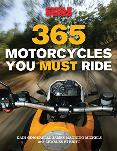 9780760334744: 365 Motorcycles You Must Ride