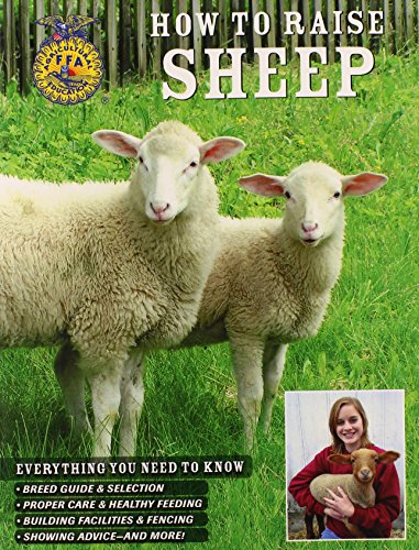 How to Raise Sheep Everything You Need to Know Breed Guide and Selection Proper Care & Healthy Fe...