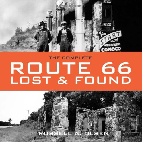 The Complete Route 66 Lost & Found: Russell Olsen