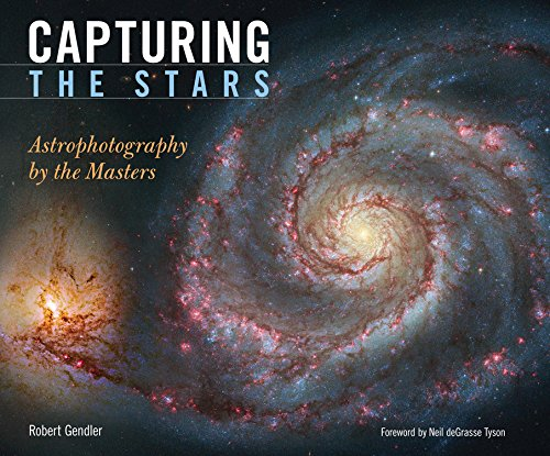9780760335000: Capturing the Stars: Astrophotography by the Masters
