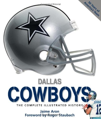 9780760335208: Dallas Cowboys: The Complete Illustrated History